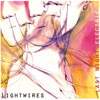 Lightwires – Last Night Electric