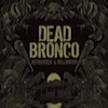 Dead Bronco Bedridden & Hellbound cover
