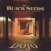 The Black Seeds - Dojo
