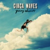 Cover Circa Waves - Young Chasers