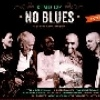 Festivalinfo recensie: No Blues Kind Of NO Blues