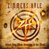 Zimmers Hole- When you were shouting at the devil..we were in league with satan
