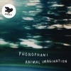 Phonophani Animal Imagination cover
