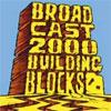 Broadcast 2000 – Building Blocks