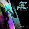 Cover Skip the Foreplay - Nightlife