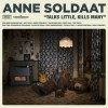 Podiuminfo recensie: Anne Soldaat Talks Little, Kills Many