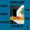Podiuminfo recensie: Parquet Courts Human Performance