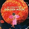 The World Of Dust Golden Moon cover
