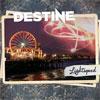Destine – Lightspeed