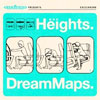 The Heights – Dream Maps