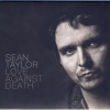 Cover Sean Taylor - Love Against Death