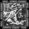Diplo Express Yourself EP cover