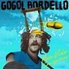 Gogol Bordello Pura Vida Conspiracy cover