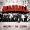 Madball Infiltrate the System cover