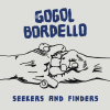 Gogol Bordello Seekers And Finders cover