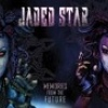 Jaded Star Memories From The Future cover