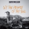 Podiuminfo recensie: The Inspector Cluzo We The People Of The Soil