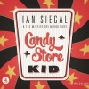 Cover Ian Siegal & The Mississippi Mudbloods - Candy Store Kids