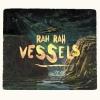 Cover Rah Rah - Vessels