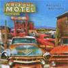 The Hacienda Brothers – Arizona Motel