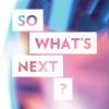 So What's Next? 2020 logo