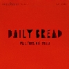 Daily Bread Well, You're Not Invited cover