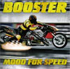 Booster - Mood for Speed