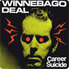 Winnebago Deal - Career Suicide