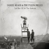 Daniel Meade & The Flying Mules  Let Me Off At The Bottom cover