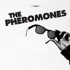 The Pheromones The Pheromones cover