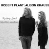 Robert Plant & Alison Krauss – Raising Sand