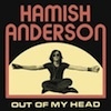 Cover Hamish Anderson - Out Of My Head