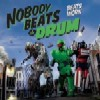 Podiuminfo recensie: Nobody Beats The Drum Beats Work (rerelease)