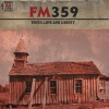 FM359 Truth, Love And Liberty cover