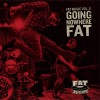 Various Going Nowhere Fat - Fat Music Vol. 8 cover