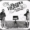 Friska Viljor – For New Beginnings
