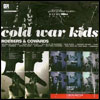 Cold War Kids- Robbers & Cowards
