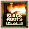 Black Roots Ghetto Feel cover