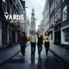 The Yards – You Damn Right