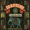Dead To Me – Little Brother