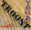 Youp van 't Hek – Troost - Oudejaarsconference 2008