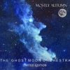 Mostly Autumn The Ghost Moon Orchestra cover