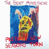 The Bent Moustache Pastures New Seaons Turn cover