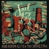 Cover Rob Heron & The Tea Pad Orchestra - Soul Of My City