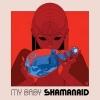 My Baby Shamanaid cover