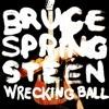Bruce Springsteen Wrecking Ball cover
