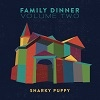 Snarky Puppy Family Dinner Volume Two cover