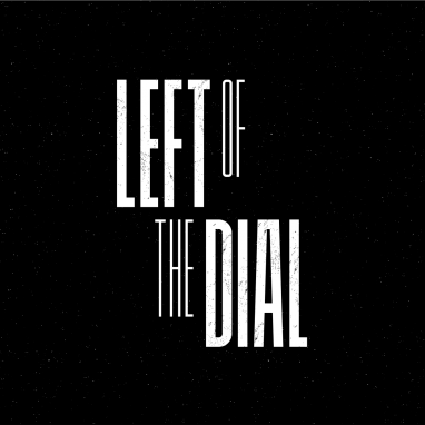 Left Of The Dial news_groot