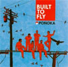 Ponoka - Built To Fly