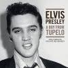 Festivalinfo recensie: Elvis Presley A Boy From Tupelo: The Complete Recordings 1953-1955